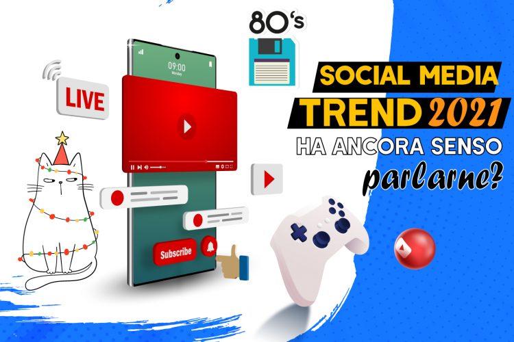 social media trend 2021